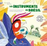 Les instruments du Brésil couv