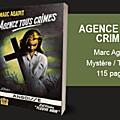 Agence tous crimes - marc agapit