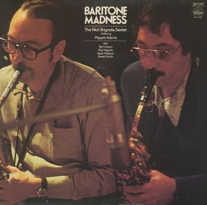Nick Brignola Sextet Featuring Pepper Adams - 1978 - Baritone Madness (BeeHive)