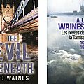 The evil beneath, de a. j. waines