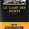 Le camp des morts de craig johnson