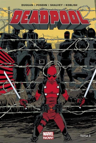 marvel now deadpool 03 le bon la brute et le truand