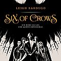 Six of crows t1, de leigh bardugo, chez milan **