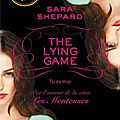The lying game: tome1