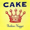 The Cake - Fashion nuggets - 1996 - USA