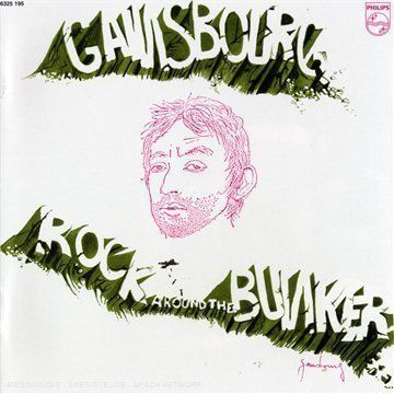 Quot Rock Around The Bunker Quot Serge Gainsbourg Rock Fever