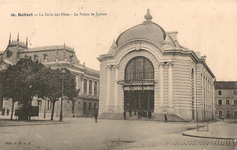 Belfort CPA Place République Salle des Fêtes Palais de Justice
