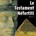 Le testament néfertiti