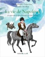 La vie de Napoléon racontée par le chien Fortuné et le cheval Vizir