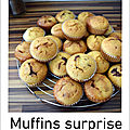 Muffins surprise