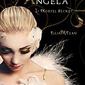 Angela (t.1) : mortel secret