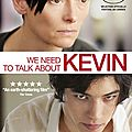 « we need to forget about kevin », oups, non, « we need to talk about kevin » – lynne ramsay