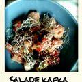 Salade kafkaïenne