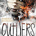 Outliers (les anomalies, t1) - kimberly mccreight