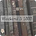 [bilan] weekend à 1000 (du 10 au 12 août 2018)
