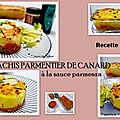 Hachis parmentier de canard à la sauce parmesan de cyril lignac