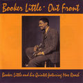 Booker Little And His Quintet Featuring Max Roach - 1957 - Out Front (Candid)