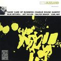 Charlie Rouse Quintet - 1960 - Takin' Care of Business (Jazzland)
