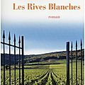 Les rives blanches - christian laborie.