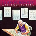 La bande dessinée, art séquentiel (comics & sequential art) - will eisner