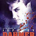 Le tristement célèbre jeffrey dahmer