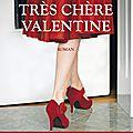 Adriana trigiani : très chère valentine