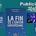 David cayla et coralie delaume : « l'europe de l'économie et du droit, ça ne marche pas »