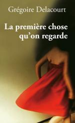 la_premiere_chose_qu_on_regarde