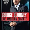george clooney une ambition secrete