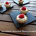 Tartelette chocolat blanc framboise