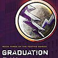 The testing #3 : graduation day, joelle charbonneau