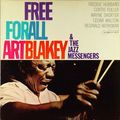 Art Blakey and the Jazz Messengers - 1964 - Free For All (Blue note)