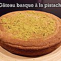 Gateau basque a la pistache