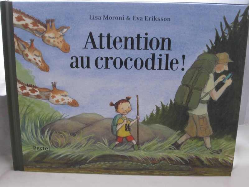 Attention au crocodile