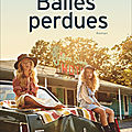 Balles perdues - jennifer clement