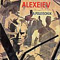 L'erreur d'alexei alexeiev - a. poleischuk