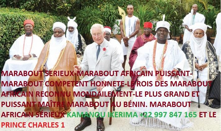 MARABOUT SERIEUX-MARABOUT AFRICAIN PUISSANT-MARABOUT COMPETENT HONNÊTE-LE ROIS DES MARABOUT AFRICAIN RECONNU MONDIALEMENT-LE PLU