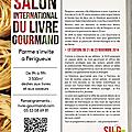 Salon international du livre gourmand à périgueux : venez savourer l'édition 2014