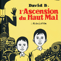 L'ascension du haut mal, l'intégrale (tomes 1 à 6) ---- david b.