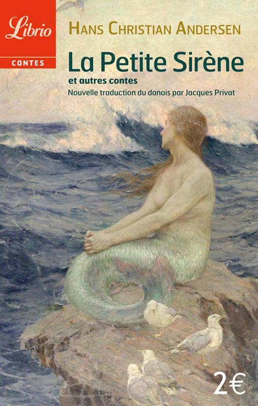 La Petite Sirène et autres contes de Hans Christian ANDERSEN