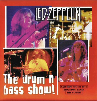 Led Zeppelin-The Drum 'n Bass Show