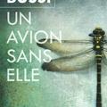 """"""" un avion sans elle """" ~ michel bussi."""