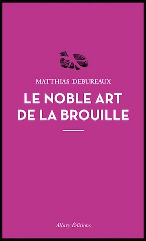 le noble art de la brouille