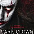 Dark clown : mon avis sur ce film d'horreur