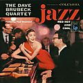 Dave Brubeck - 1954-55 - Jazz Red Hot & Cool (Columbia)