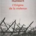 L'origine de la violence de fabrice humbert