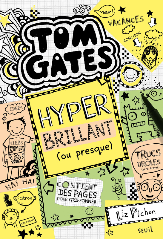 Tom Gates Hyper brillant ou presque