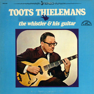 Toots_Thielemans___1964___The_Whistler_And_His_Guitar__ABC_Paramout_