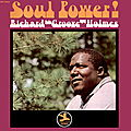 Richard 'Groove' Holmes - 1967 - Soul Power (Prestige)