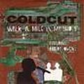 cold cut - walking in my shoes